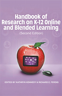 Book cover for Handbook of Research on K-12 Online and Blended Learning