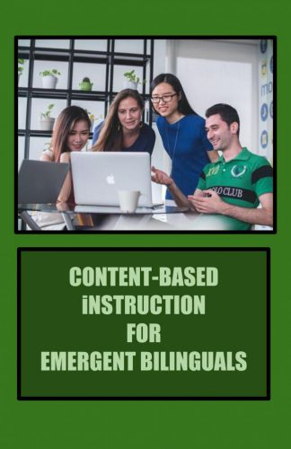 Cover for Content-Based Instruction for Emergent Bilinguals