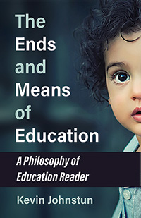 The Ends and Means of Education