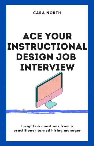 Cover for Ace Your Instructional Design Job Interview
