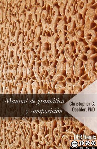 Cover for Manual de gramática y composición