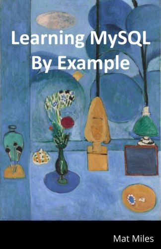 Cover for Learning MySQL By Example