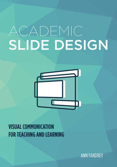 Book cover for Academic Slide Design