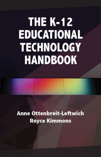 Cover for The K-12 Educational Technology Handbook