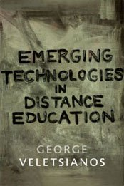 Emergent Technologies in Distance Education